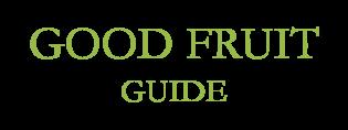 Good Fruit Guide